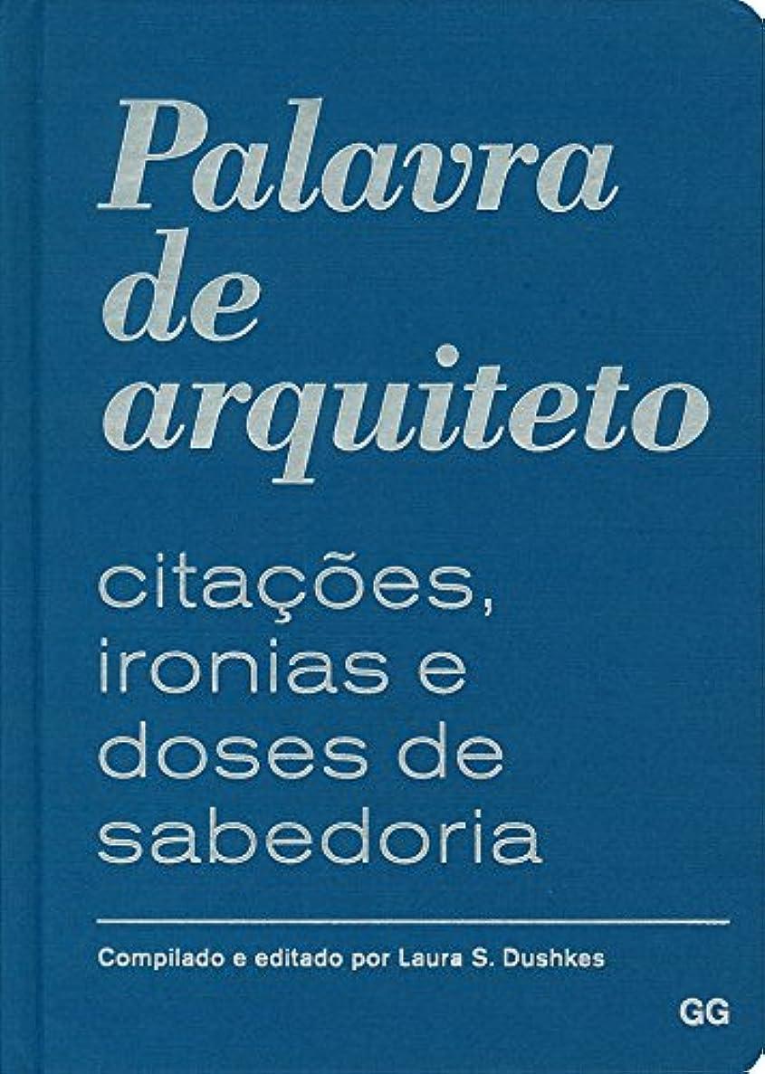 乱気流王族改善Palavra de arquiteto (Portuguese Edition)