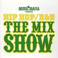 ミュージック・マフィア・プレゼンツ・HIPHOP/R&B IN THE MIX