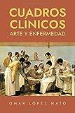 Cuadros clínicos: Arte y enfermedad