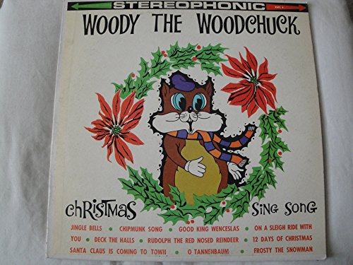 Woody The Woodchuck Christmas Sing Song