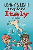 Lenny & Leah Explore Italy