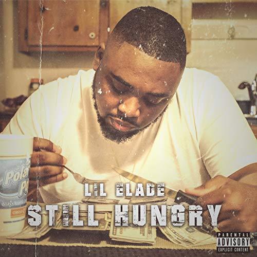 Still Hungry [Explicit]