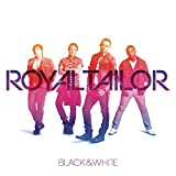 Songtexte von Royal Tailor - Black and White