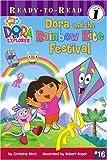 Dora and the Rainbow Kite Festival (Ready-to-Read, Level 1: Dora the Explorer)