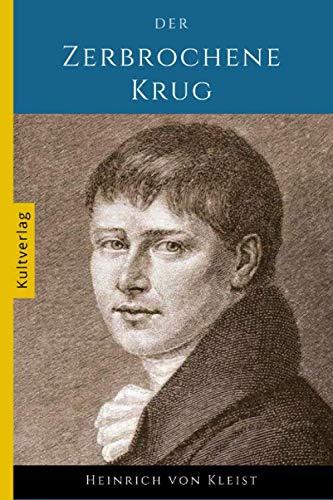 Der zerbrochene Krug: (Kultverlag)