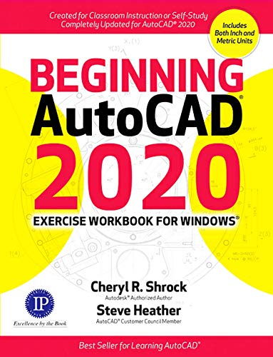 Beginning AutoCAD 2020 Exercise Workbook (English Edition)