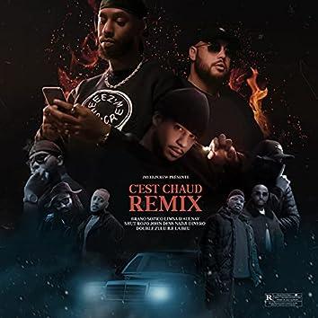C'est chaud (Remix)
