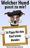 Welcher Hund passt zu mir (VIP Hundeclub 1)