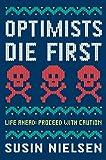 Optimists Die First - Susin Nielsen