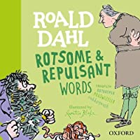 Roald Dahl Rotsome and Repulsant Words (Susan Rennie Quentin Blake Roa)
