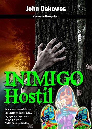 INIMIGO HOSTIL (Contos do Navegador Livro 1) (Portuguese Edition)