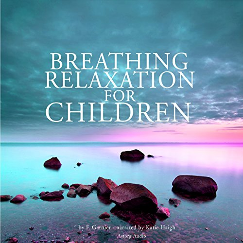 Couverture de Breathing relaxation for children