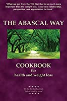 The Abascal Way: The TQI Diet Cookbook