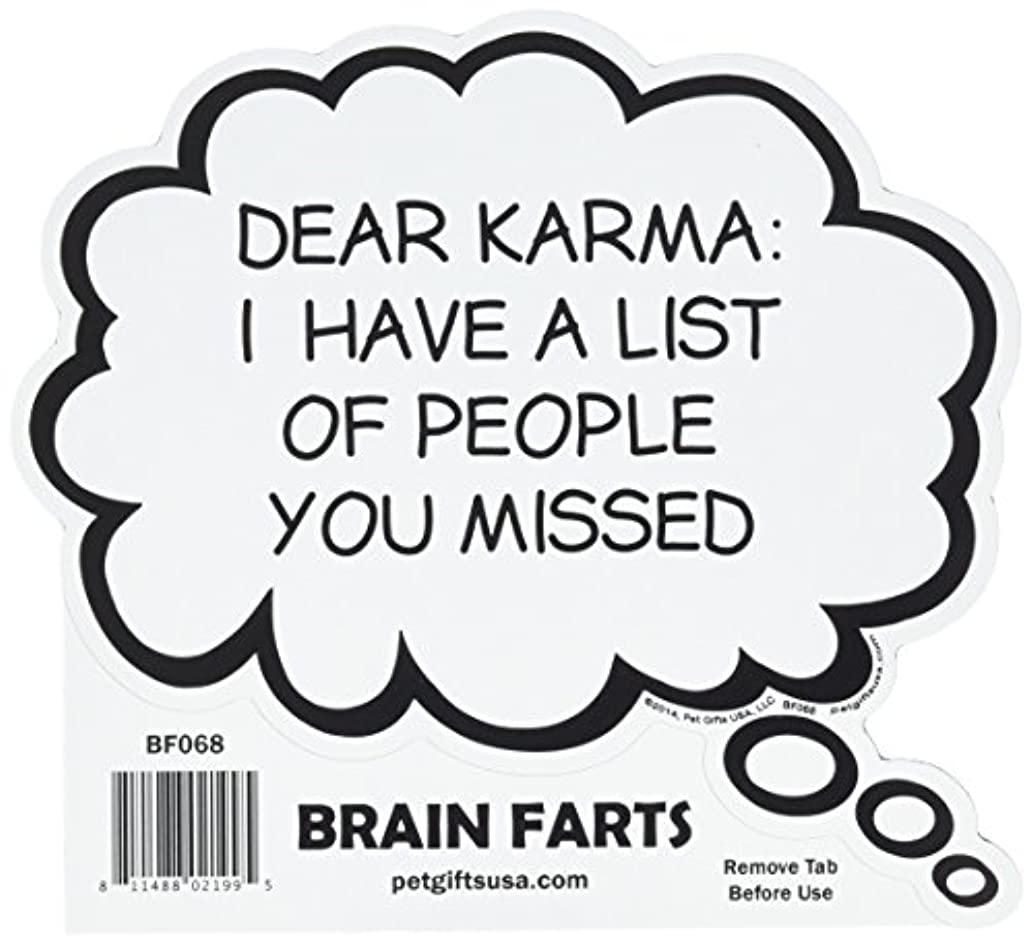 Dear Karma: I Have A List Of People You Missed Magnet