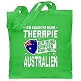 Länder - Ich brauche keine Therapie Ich muss einfach nur nach Australien - weiß - Unisize - Hellgrün - XT600_Jutebeutel_lang - WM101 - Stoffbeutel aus Baumwolle Jutebeutel lange Henkel