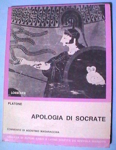 Apologia di Socrate. Per la 2ª classe del Liceo classico (Testi e crestomazie)