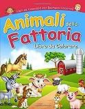 Animali della Fattoria Libro da Colorare: Simpatiche Immagini da Colorare per Bambini Crea...
