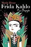 Frida Kahlo: Eine Biografie (insel taschenbuch)