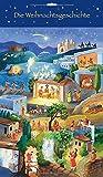Die Weihnachtsgeschichte: Türchen-Adventskalender mit 24 Geschichten zum Vorlesen (Adventskalender mit Geschichten für Kinder: Ein Buch zum Vorlesen und Basteln)