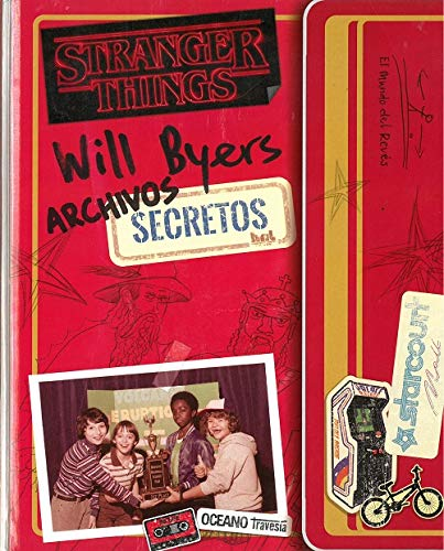 Archivos secretos de Will Byers: Stranger Things 3