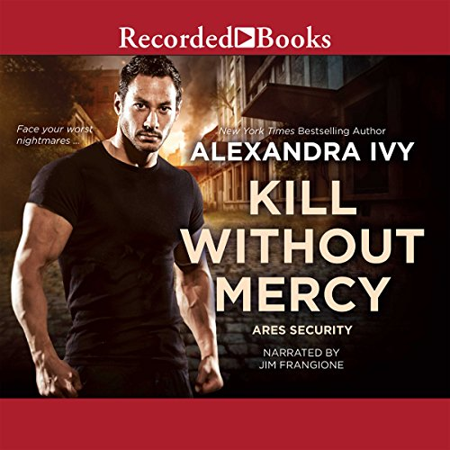 Kill Without Mercy Audiobook By Alexandra Ivy cover art