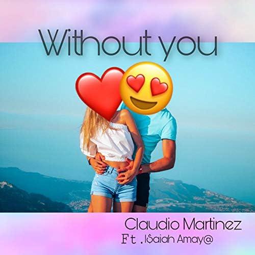 Claudio Martinez feat. I$aiah Amay@