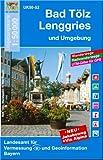 Bad Tölz, Lenggries und Umgebung 1 : 50 000: Mit Wander- und Radwanderwegen, Gitter für GPS-Nutzer (UK 50 - 52)