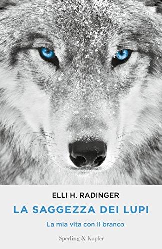La saggezza dei lupi (Italian Edition)