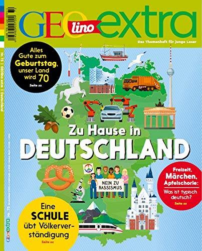 GEOlino extra 75/2019 - Zuhause in Deutschland