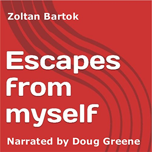 Escapes from Myself audiobook cover art