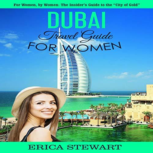 Dubai: Travel Guide for Women Titelbild