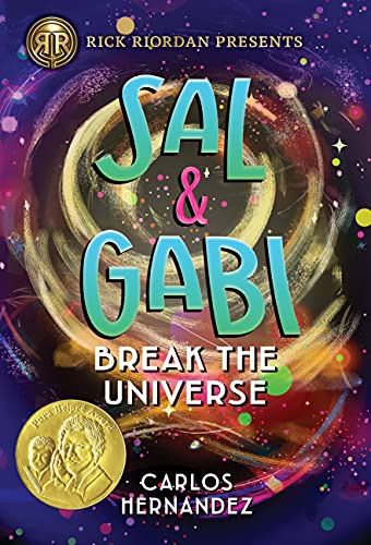 Product Image of the Sal and Gabi Break the Universe (A Sal and Gabi Novel, Book 1) (A Sal and Gabi...