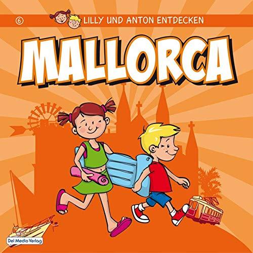 Lilly & Anton entdecken Mallorca