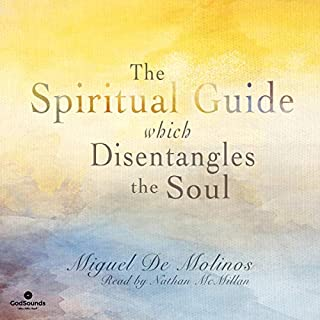 The Spiritual Guide Which Disentangles the Soul audiobook cover art