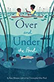 Over and Under the Pond: (Environment and Ecology Books for Kids, Nature Books, Children's...