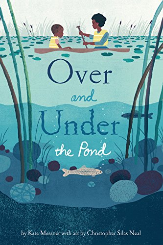 Over and Under the Pond: (Enviro...