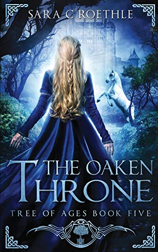 The Oaken Throne (Tree of Ages)