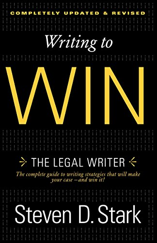 Compare Textbook Prices for Writing to Win: The Legal Writer Revised ed. Edition ISBN 9780307888716 by Stark, Steven D.