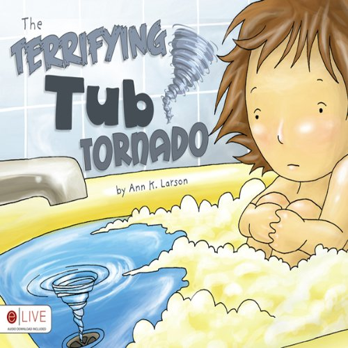 The Terrifying Tub Tornado  Audiolibri