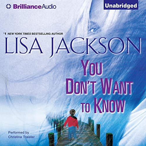 You Don't Want to Know Audiobook By Lisa Jackson cover art