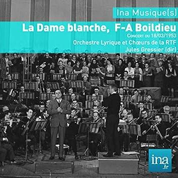 La Dame blanche,  F-A Boïeldieu, Concert du 18/03/1953, Orchestre Lyrique et Chœurs de la RTF, Jules Gressier (dir)