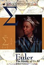 Euler: The Master of Us All (Dolciani Mathematical Expositions)