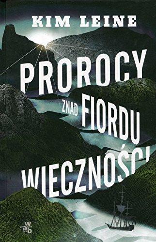 Prorocy znad Fiordu wiecznosci