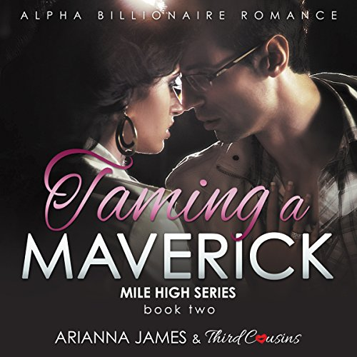 Taming a Maverick Book 2 audiobook cover art