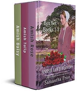 Amish Love Blooms Books 1 - 3: Amish Rose, Amish Tulip, Amish Daisy: Amish Romance by [Samantha Price]