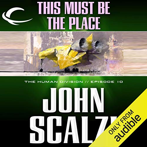 This Must Be the Place Audiobook By John Scalzi cover art