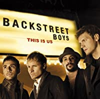 This Is Us by Backstreet Boys (2013-07-09)