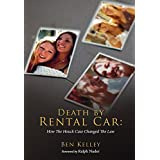 Death by Rental Car: How The Houck Case Changed The Law (English Edition)