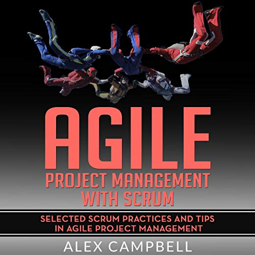 Agile Project Management With Scrum audiobook cover art