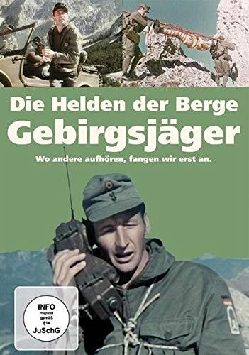 Die Helden der Berge - Gebirgsjäger -Wo andere aufhören, fangen wir erst an. - Bundeswehr